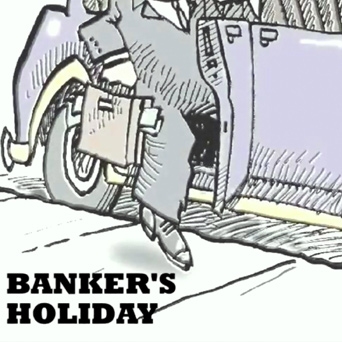 Banker's Holiday by Barry Ollman