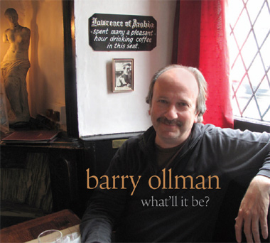 Barry Ollman's What'll It Be